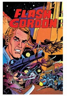 Flash Gordon Comic Book Archives Volume 3 - Bill Pearson, Joe Gill, Jeff Jones, Reed Crandall