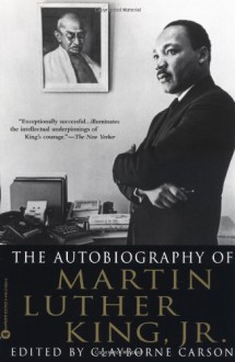 The Autobiography of Martin Luther King, Jr. - Clayborne Carson,Martin Luther King Jr.
