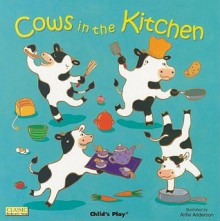 Cows in the Kitchen - Airlie Anderson