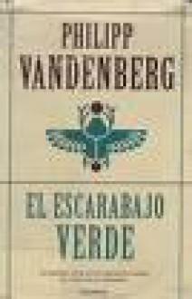 El Escarabajo Verde - Philipp Vandenberg