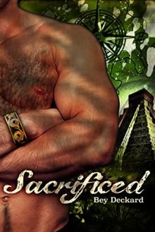 Sacrificed: Heart Beyond the Spires (Baal's Heart Book 2) - Bey Deckard, Starr Waddell
