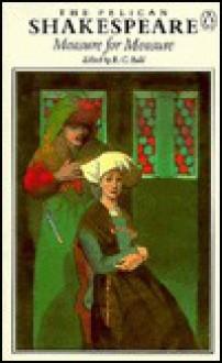 Measure for Measure (The Pelican Shakespeare) - R. C. Bald, William Shakespeare