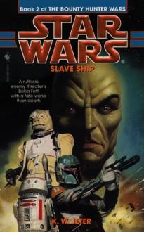 Slave Ship - K.W. Jeter