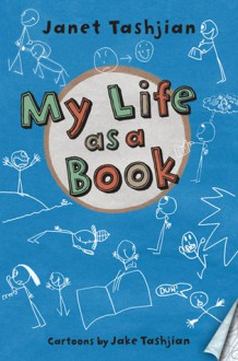 My Life as a Book - Janet Tashjian