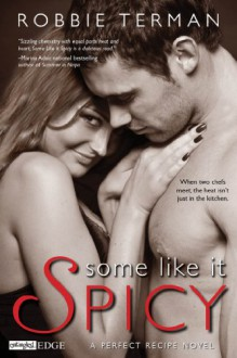 Some like It Spicy - Robbie Terman