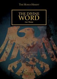 The Divine Word - Gav Thorpe