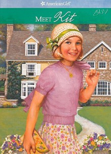 Meet Kit an American Girl (American Girls Collection (Sagebrush)) - Valerie Tripp