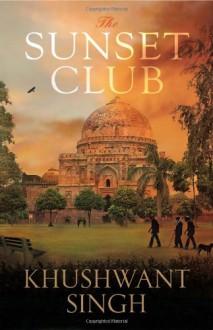 Sunset Club - Khushwant Singh