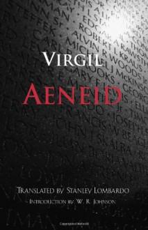 Aeneid - Virgil, Stanley Lombardo