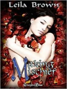 Making Mischief - Leila Brown