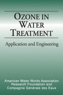 Ozone in Water Treatment: Application and Engineering - Awwarf, Awwarf