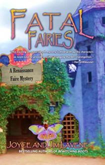 Fatal Fairies (Renaissance Faire Mystery Book 8) - Joyce Lavene, Jim Lavene, Jeni Chappelle