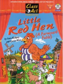 Little Red Hen: A Farmyard Fable [With CD (Audio)] - Sara Ridgley