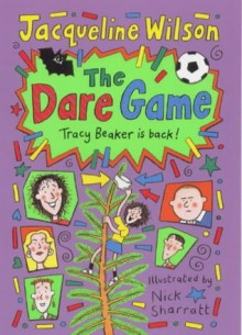The Dare Game - Jacqueline Wilson