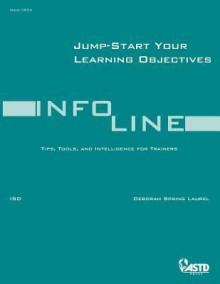 Jump-Start Your Learning Objectives - Deborah Spring Laurel