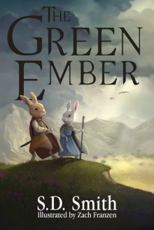 The Green Ember - S.D. Smith