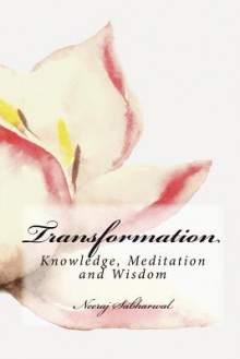 Transformation - Neeraj Sabharwal