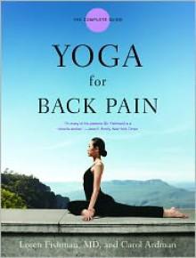 Yoga for Back Pain - Loren Fishman, Carol Ardman