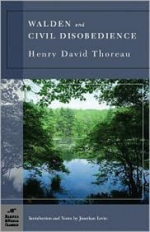 Walden and Civil Disobedience Publisher: Barnes & Noble Classics - Henry David Thoreau