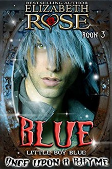 Blue - Elizabeth Rose
