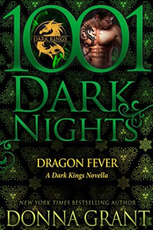 Dragon Fever: A Dark Kings Novella - Donna Grant