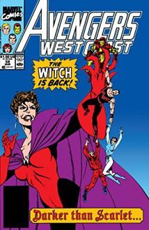 Avengers West Coast (1985-1994) #56 - John Byrne,John Byrne