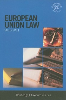 European Union Lawcards 2010-2011 - Routledge