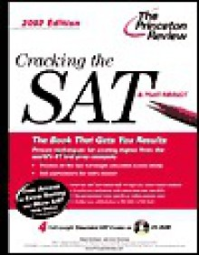 Cracking the SAT with CD-ROM, 2002 Edition (Cracking the Sat With Sample Tests on DVD) - Adam Robinson, John Katzman