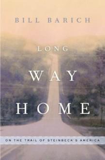 Long Way Home - Bill Barich