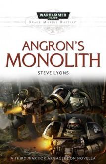 Angron's Monolith - Steve Lyons