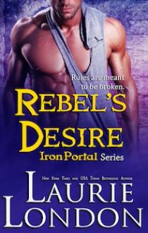 Rebel's Desire - Laurie London