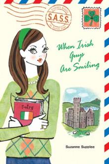 When Irish Guys Are Smiling - Suzanne Supplee