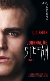 Les Origines (Journal de Stefan, #1) - Kevin Williamson, L.J. Smith, Julie Plec