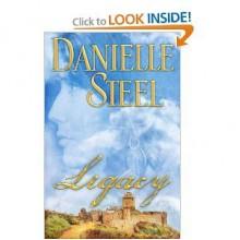Legacy: A Novel - Danielle Steel