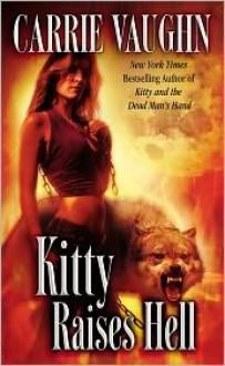 Kitty Raises Hell (Kitty Norville Series #6) -