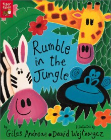 Rumble in the Jungle - Giles Andreae,David Wojtowycz