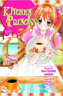 Kitchen Princess, Vol. 10 - Natsumi Ando, Miyuki Kobayashi