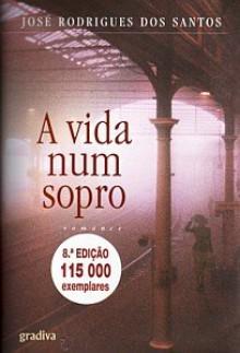 A Vida num Sopro - José Rodrigues dos Santos