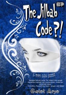 The Jilbab Code?! - Gatot Aryo