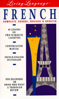 Living French, Revised (cass/book): The Complete Living Language Course (Living Language) - Liliane Lazar