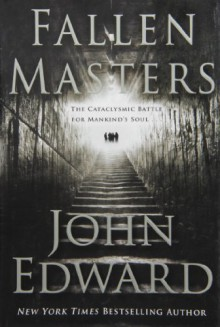 Fallen Masters - John Edward