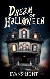 Dream of Halloween - Evans Light