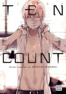 Ten Count, Vol. 1 - Rihito Takarai