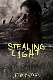 Stealing Light - Julie Cassar