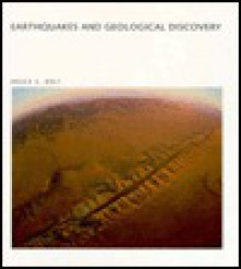 Earthquakes and Geological Discovery (Scientific American Library) - Bruce A. Bolt