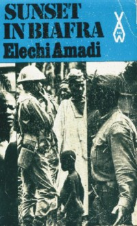 Sunset in Biafra (African Writers Series) - Elechi Amadi