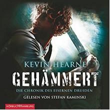 Gehämmert (Die Chronik des Eisernen Druiden 3) - HörbucHHamburg HHV GmbH, Kevin Hearne, Stefan Kaminski