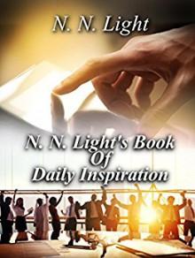 N. N. Light's Book of Daily Inspiration - N. N. Light,N. P. Editing