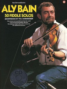 50 Fiddle Solos (Other Format) - Aly Bain