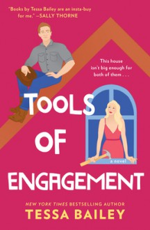 Tools of Engagement - Tessa Bailey